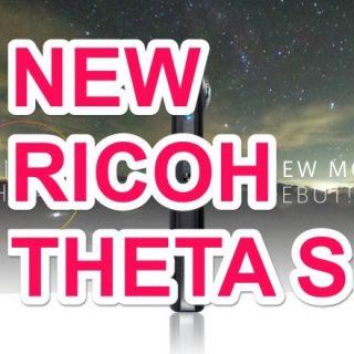 【新発売!】360度カメラ!リコーのTHETA S(シータ S)が画質向上で絶対に買いだぞ!